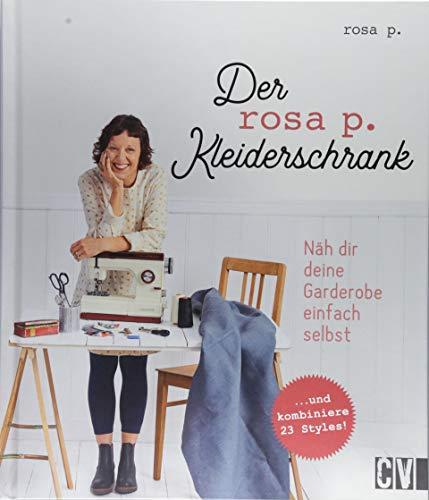 Der rosa p.-Kleiderschrank: Näh dir deine Garderobe einfach selbst